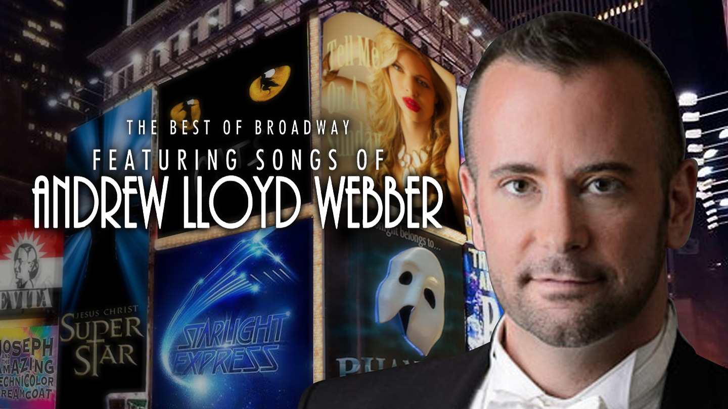 The Best of Broadway Featuring Songs of Andrew Lloyd Webber