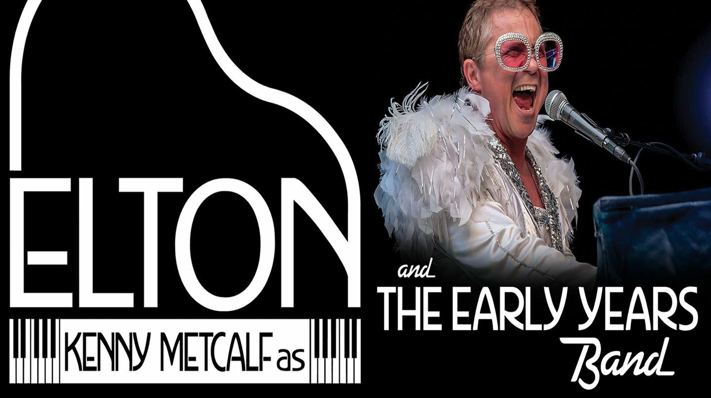 Kenny Metcalf as Elton & The Early Years Band