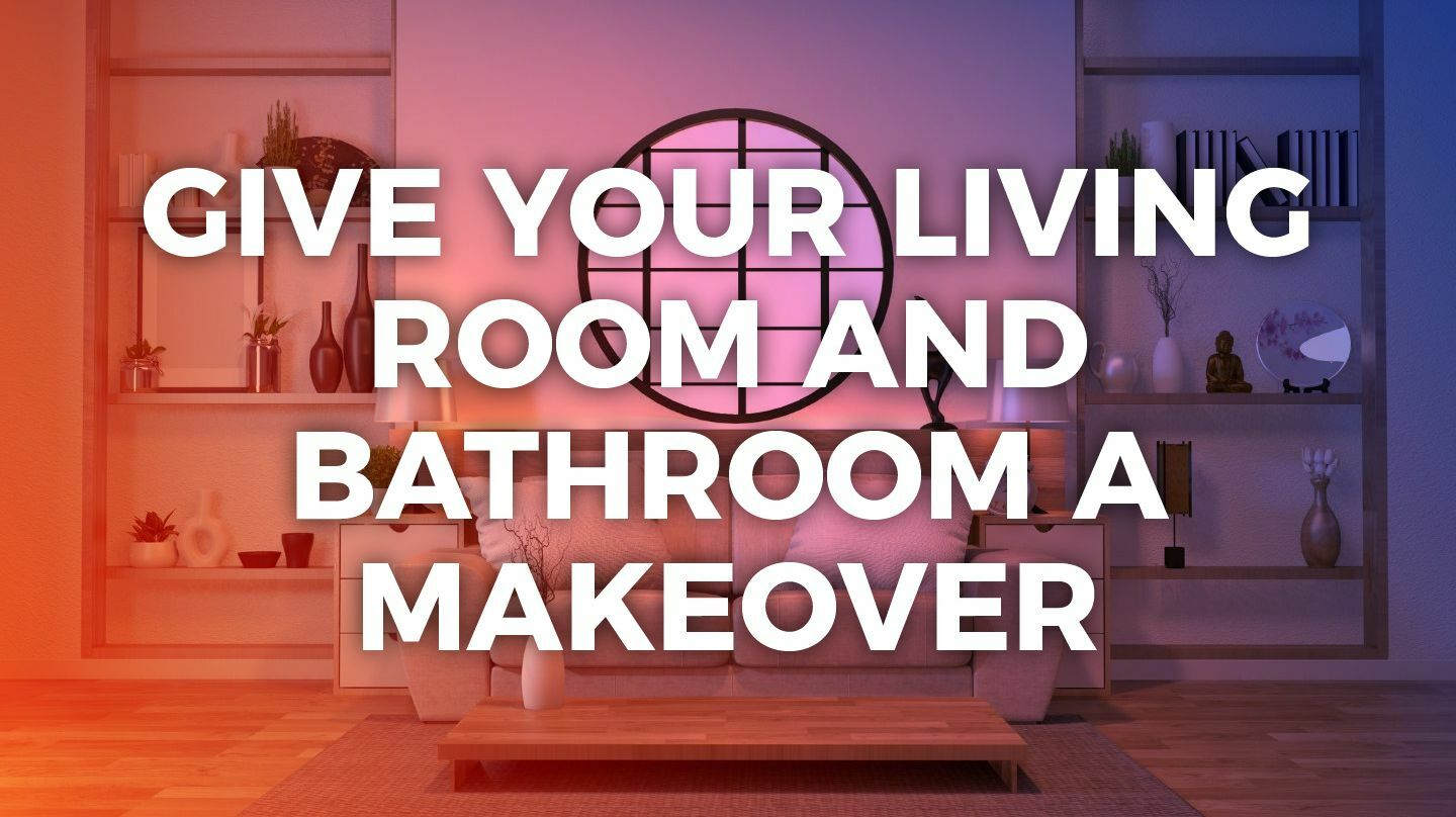 Give Your Living Room And Bathroom A Makeover -- Online