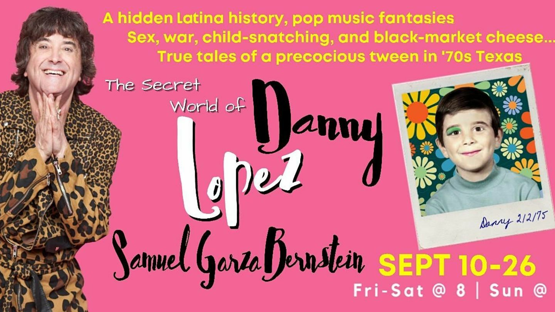 The Secret World of Danny Lopez