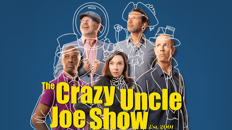 The Crazy Uncle Joe Show