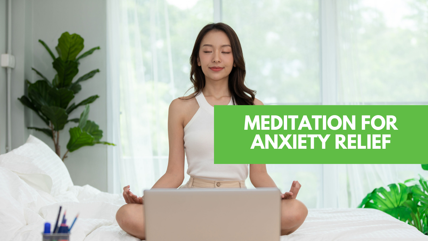 Meditation for Anxiety Relief -- Online