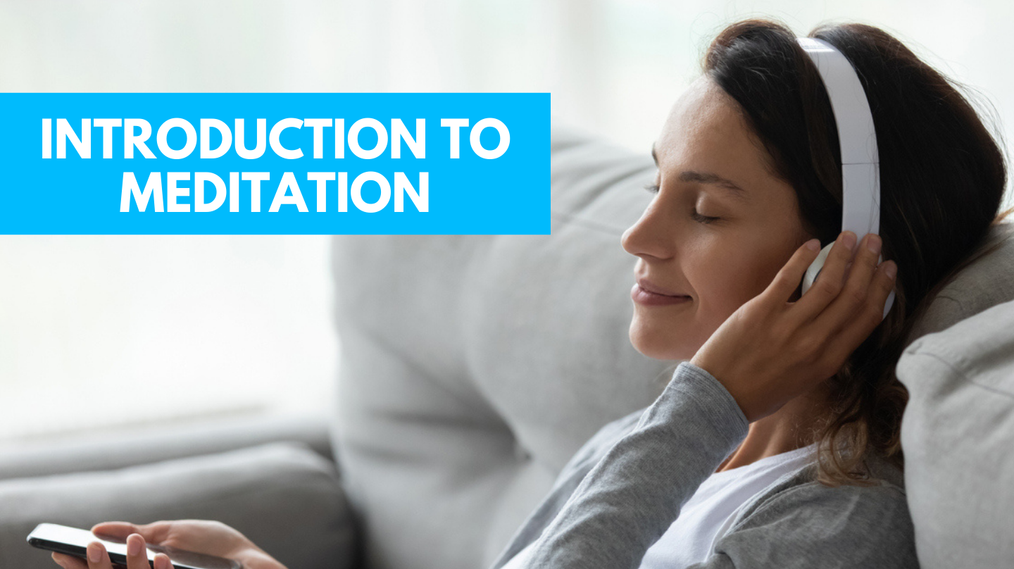 Introduction to Meditation -- Online