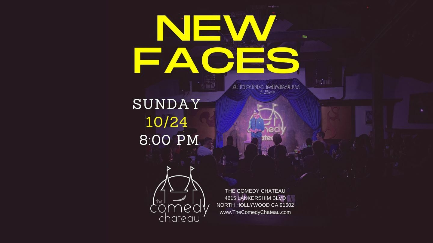 Comedy Chateau Presents: New Faces