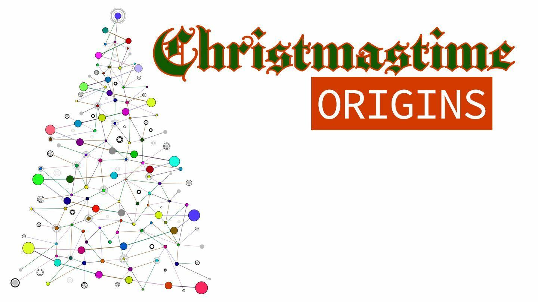 Christmastime ORIGINS