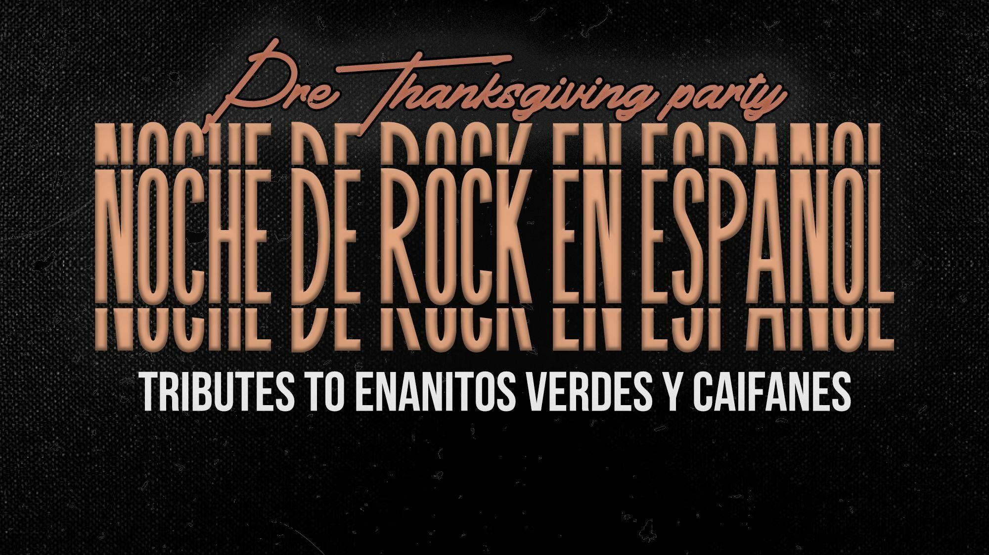 Noche de Rock en Español: Tributes to Enanitos Verdes y Caifanes