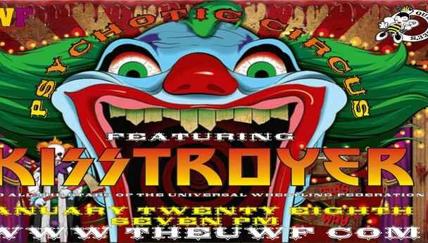 UWF presents Psychotic Circus