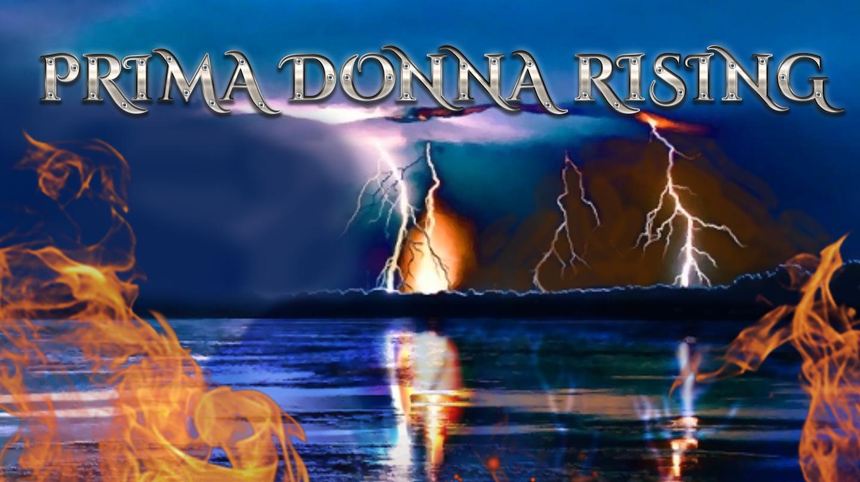 Last in Line with Prima Donna Rising